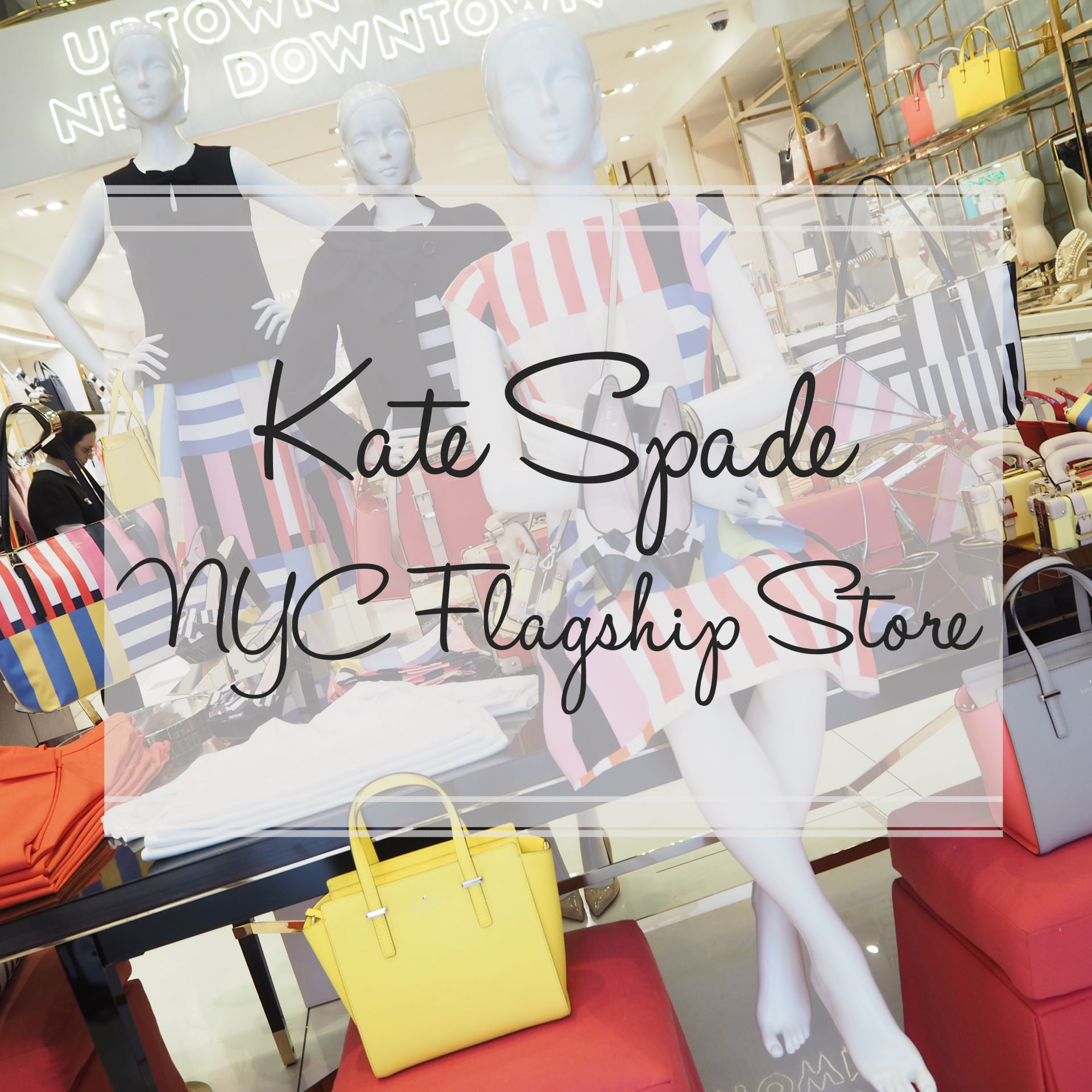 KATE SPADE NYC FLAGSHIP STORE